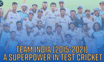 WATCH-Team India (2015-2021): A superpower in Test Cricket