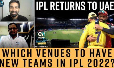 S3 E10: IPL 2021 in UAE & IPL 2022 New Teams |  क्रिकेट न्यूज़ | #TheCNPodcast with Sumedhh Bilgi